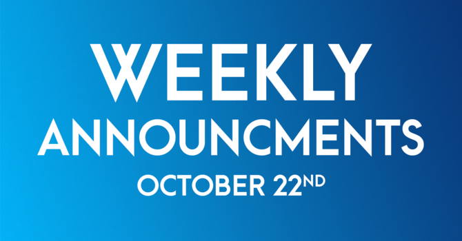 Weekly Announcements - October 22nd image