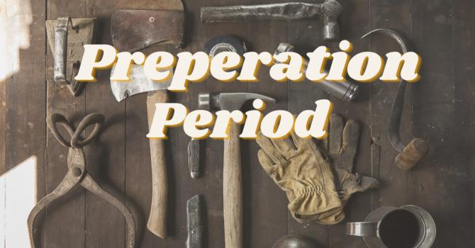 A Preparation Period