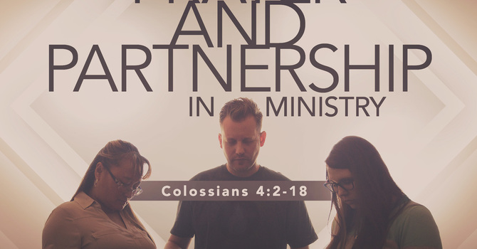 Prayer and Partnership in Ministry