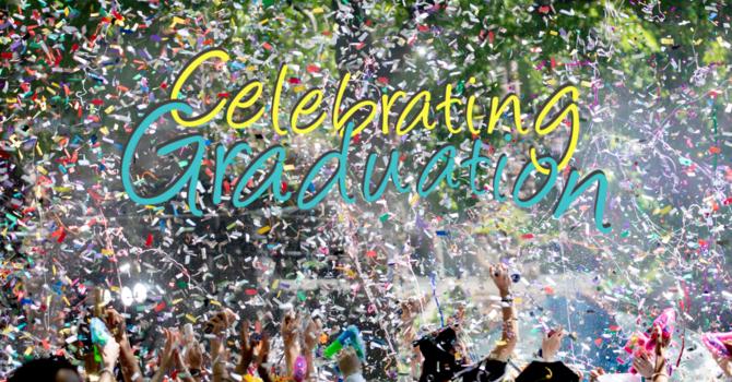 Graduation Celebration *NEW DATE* image