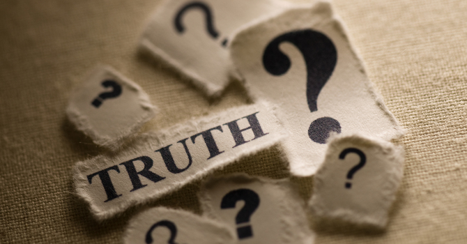 """""""Truth - What Is It?"""""""