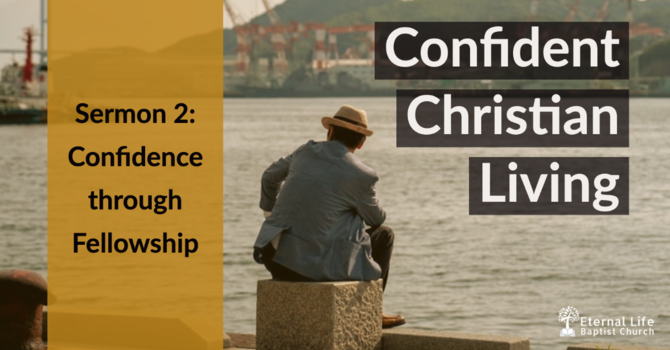 Confident Christian Living #2