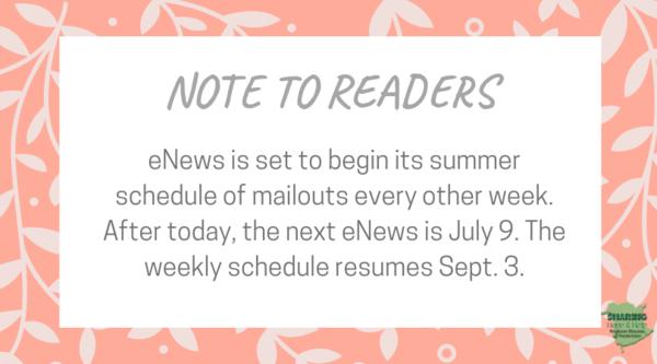 eNews is on summer schedule