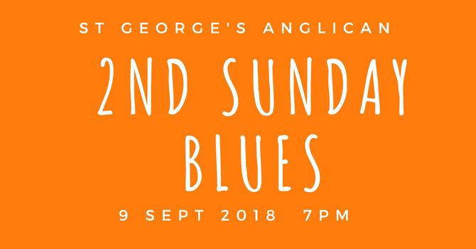 2nd Sunday Blues is Back!