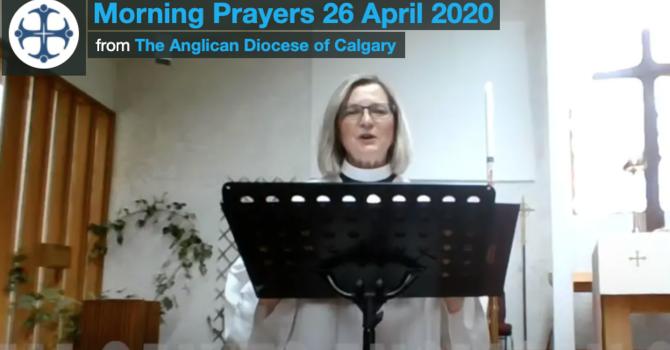 Morning Prayer Easter 3 April 26