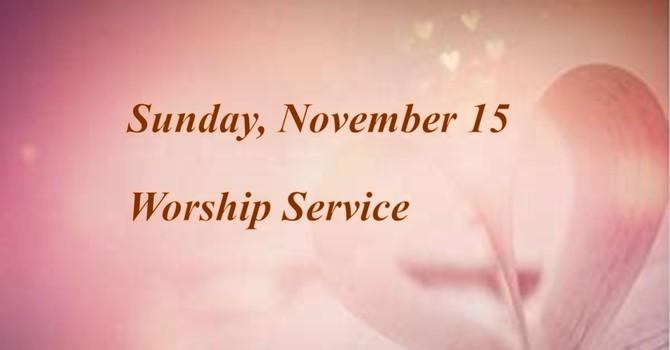 Sunday, November 15 Worship Service image