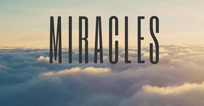 Miracles As A Witness - Part  2