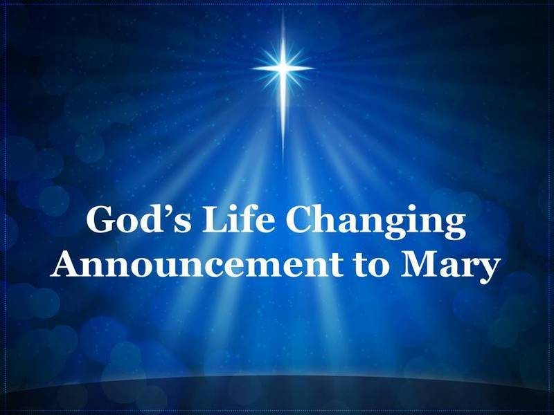 God's Life Changing Announcement to Mary