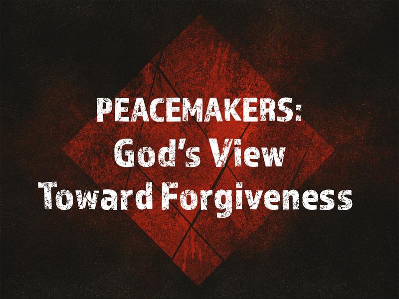 God's View Towards Forgiveness