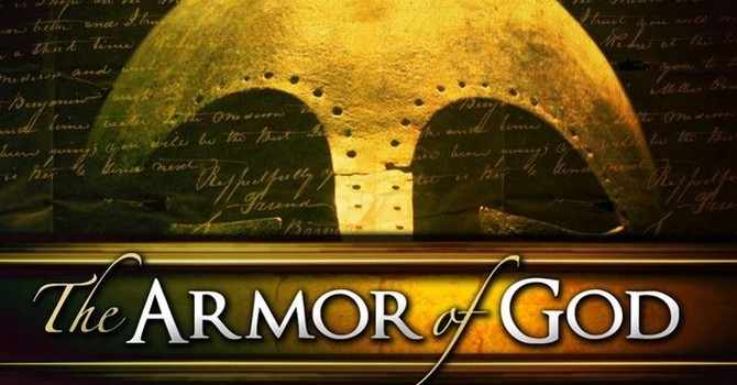 Armor of God (Pt 1)