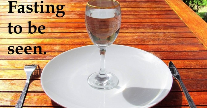 Fasting to be Seen