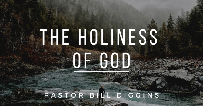 The Holiness of God Pt1