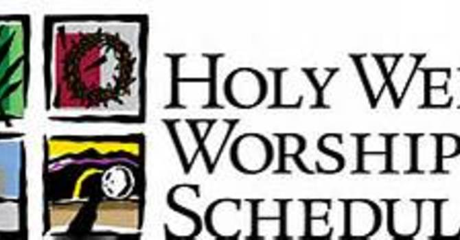 Holy Week Service Schedule image