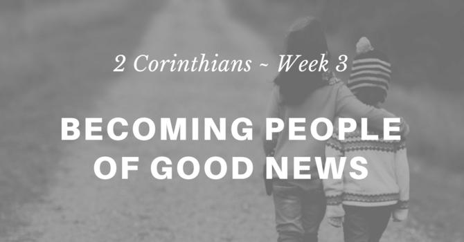 Becoming People of Good News