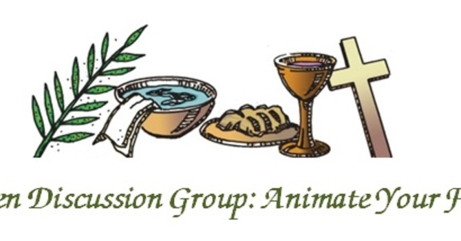Animate Your Faith: Lenten Discussion Group image