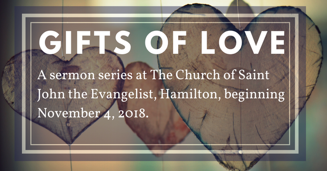 "New Sermon Series: ""Gifts of Love"" image"