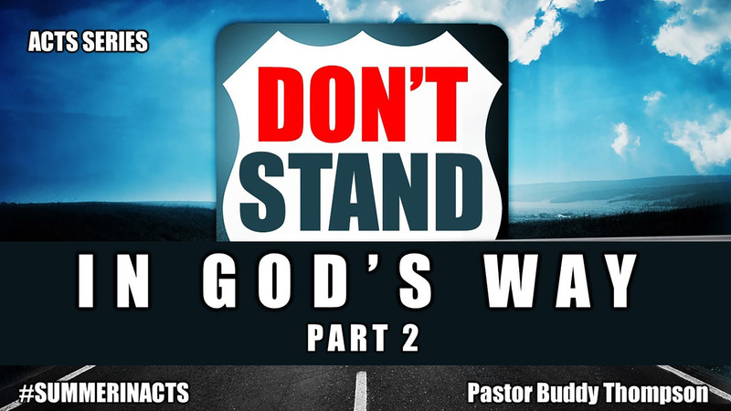 Don't Stand In God's Way - Part 2
