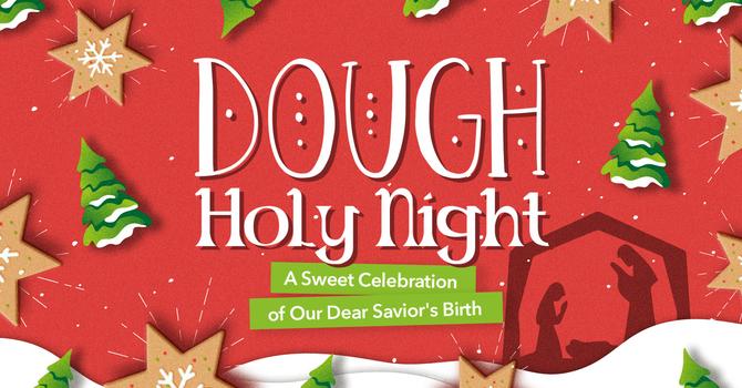 Dough Holy Night image