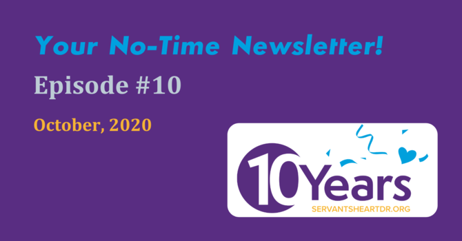 No-Time Newsletter Episode 10! image