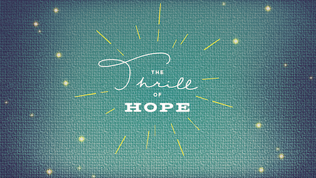 The Thrill of Hope Series