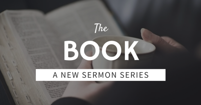 New Sermon Series: The Book image