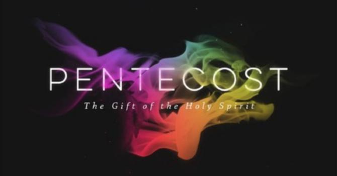 Pentecost Sunday 2018