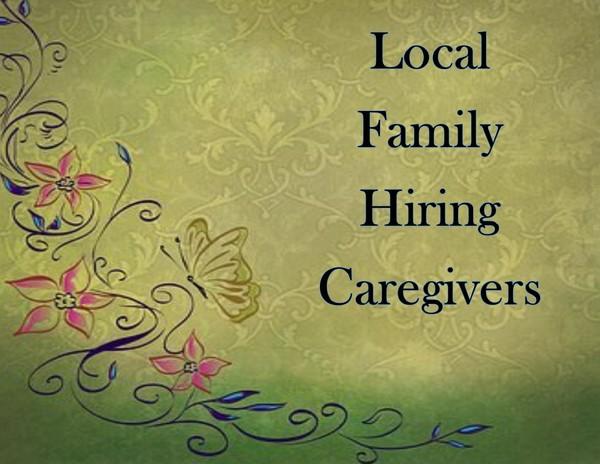 Hiring Caregivers - Immediately