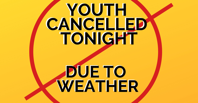 Middle School Youth Cancelled for February 11th image