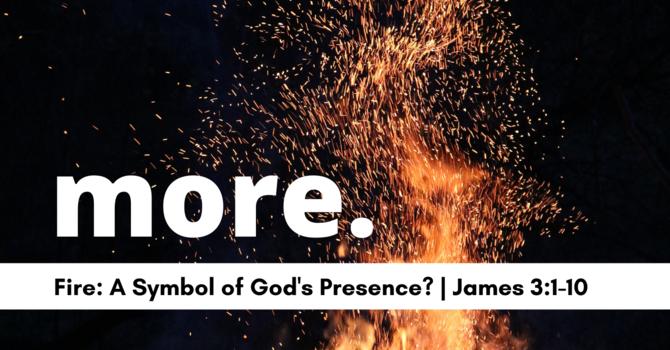 Fire: A Symbol of God's Presence?