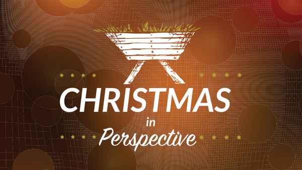 Christmas in Perspective