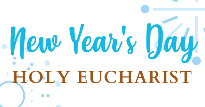 New Year's Day Holy Eucharist