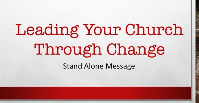 Leading Your Church Through Change