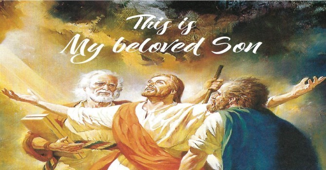 Worship Service - Transfiguration of our Lord