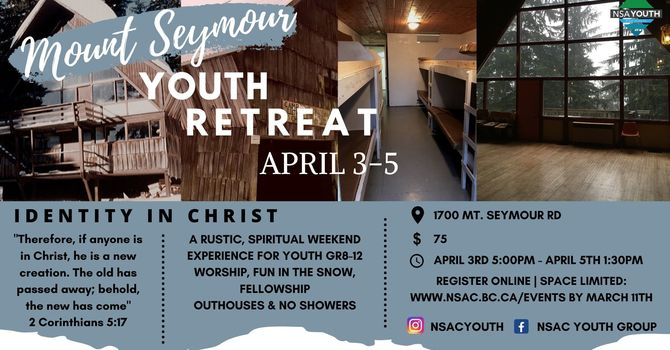 Youth Retreat at Mt Seymour Chalet