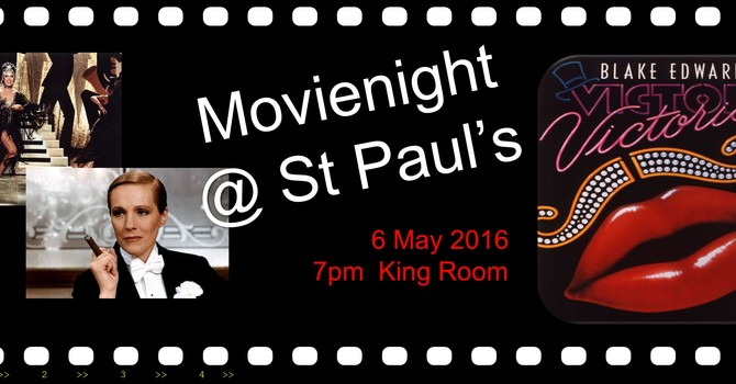 MovieNight @ St Paul's presents Victor Victoria