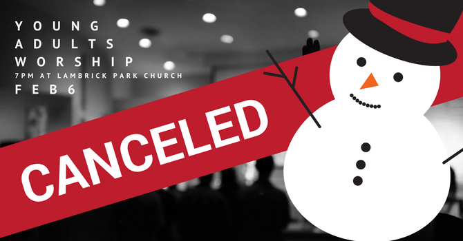 Young Adults Worship - Feb 6 - Cancelled (due to road conditions) image