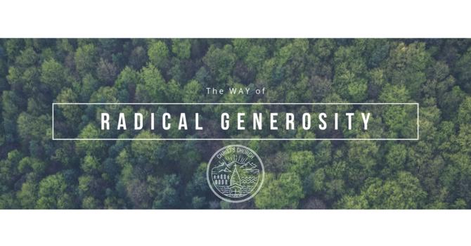 The Way of Radical Generosity
