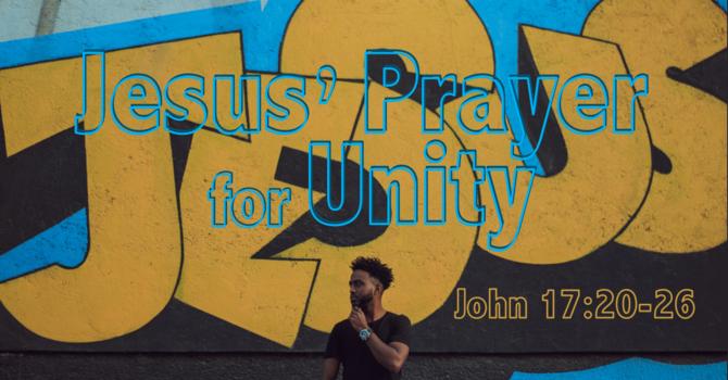 Jesus' Prayer for Unity