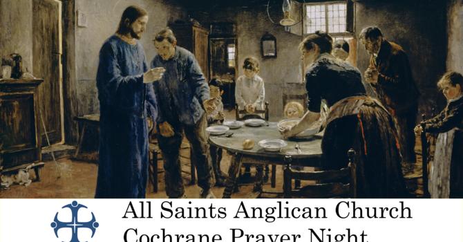 Cochrane Prayer Night June 17