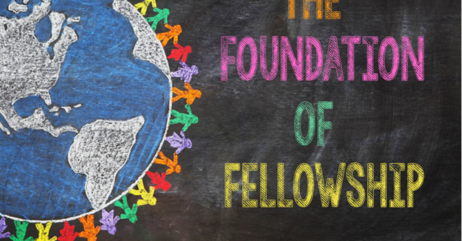 The Foundation of Fellowship - Pastor Kent