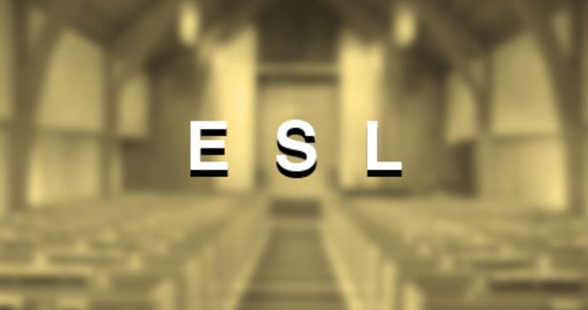 ESL Fall Term Registration 英文學校秋季班注册