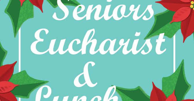 Senior's Eucharist and Luncheon
