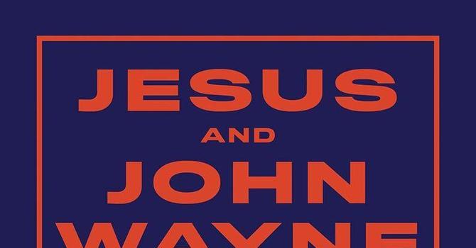 Jesus and John Wayne image