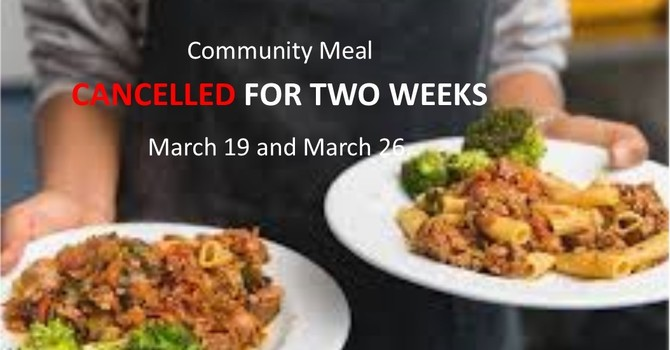 COMMUNITY MEAL CANCELLED  image