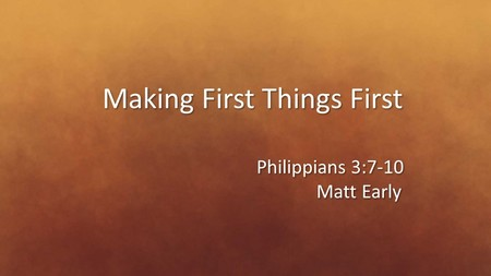 Making First Things First
