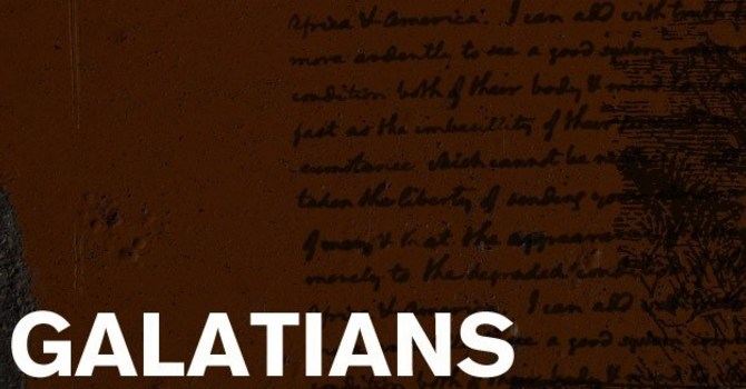 Galatians 5, Part Two