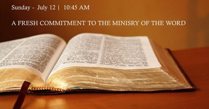 Fresh Commitment to the Ministry of the Word