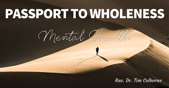 Passport to Wholeness: Mental Health