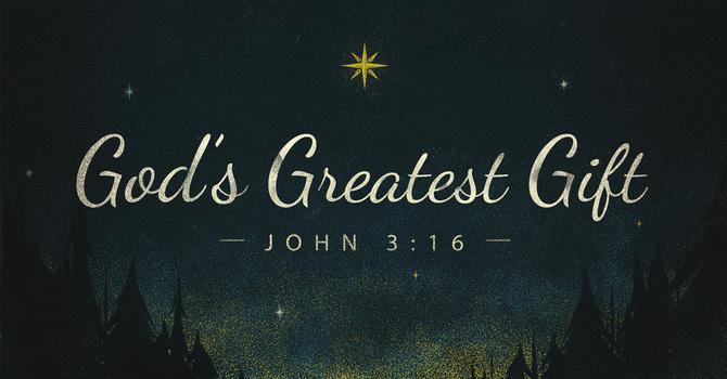 God's Greatest Gift | Part 3