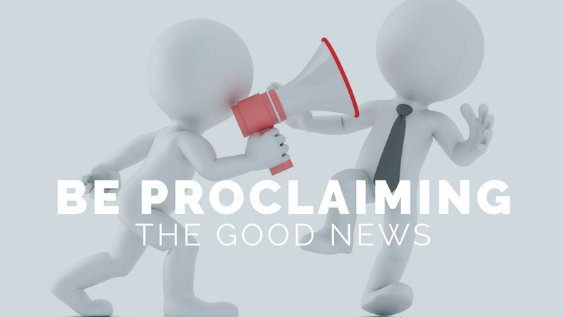 Be Proclaiming